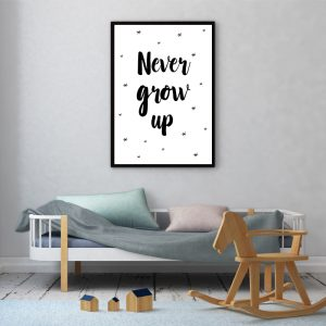 Never Grow Up kinderposter