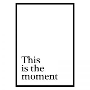 This Is the Moment poster