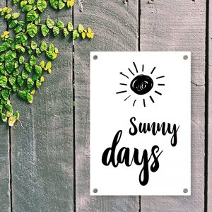 Sunny Days tuinposter