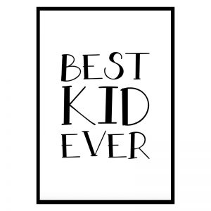 Best Kid Ever kinderposter