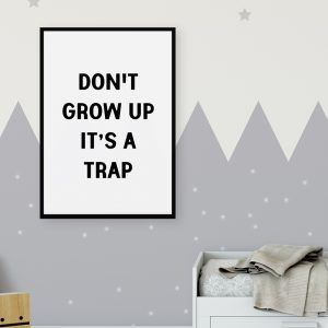 Don't Grow Up kinderposter