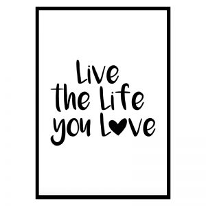 Live the Life You Love poster
