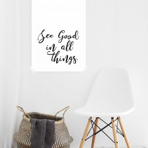 See Good in All Things poster