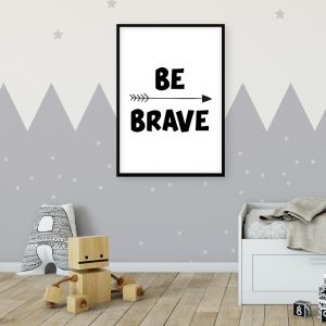 Be Brave kinderposter