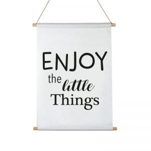 Enjoy the Little Things textielposter