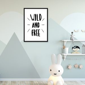 Wild and Free kinderposter